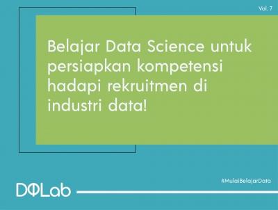 Belajar Data Science dan Persiapkan Dirimu untuk Menghadapi Rekruitmen di Era New Normal