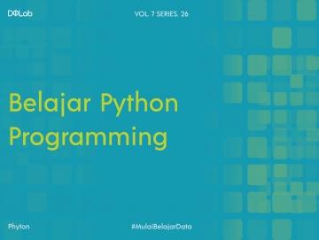 Yuk, Kenali Beberapa Fakta Terkait Python Programming