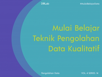 Yuk Kenali Seluk Beluk Analisis Data Kualitatif