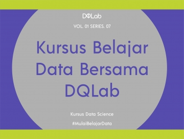 Kursus Belajar Data: Peran Big Data Pada Industri Masa Kini