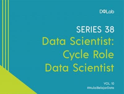 Pahami Role Data Scientist dan 3 Metode Pengolahan Data Statistik Umum Yang Harus Dikuasai