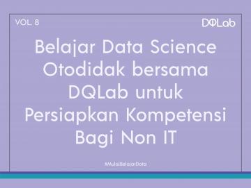 Belajar Data Science secara Otodidak, Tetap Bisa Berkarir di Industri Data dengan Background Non IT