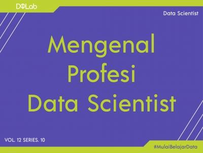Intip Prospek Pekerjaan Data Scientist di 2021, Yuk Kenali 3 Posisi ini Bersama DQLab