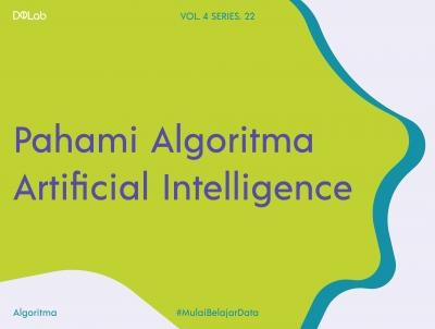 Algoritma Artificial Intelligence Berikut Fakta yang Harus Kamu Ketahui!