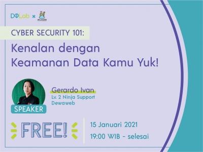 CYBER SECURITY 101: Kenalan dengan Keamanan Data Kamu Yuk!