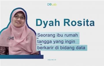 "Kisah Semangat Muda ""Dyah"" Ibu Rumah Tangga yang Ingin Berkarir Sebagai ""Praktisi Data"""