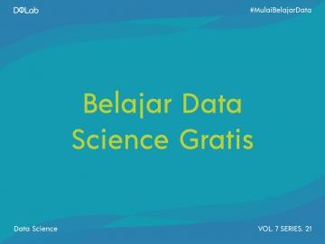 Belajar Data Science Gratis? Pertimbangkan Hal Ini Agar Tidak Salah
