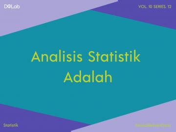 Pelajari Analisis Statistik dengan Bagaimana Memilih Metode Analisis Statistik yang Tepat