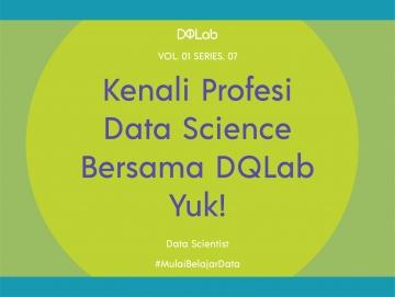 Mengupas Data Scientist, Profesi Prestisius Industri Data