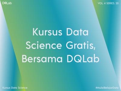 Kursus Data Science Gratis DQLab Selama Bulan Ramadhan