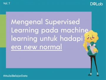 Belajar Supervised Learning pada Machine Learning untuk Tingkatkan Kompetensi Data Kamu!