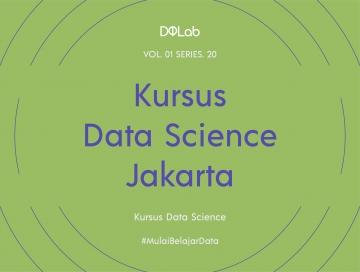 Kursus Data Science Jakarta Dengan Machine Learning