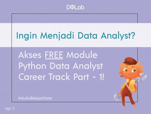 Belajar Data Science GRATIS! Akses Module Python for Data Professional untuk Siap Berkarir menjadi Data Analyst