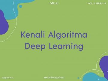 Algoritma Deep Learning : Kenalan dengan Bagian-Bagian Deep Learning, Yuk!