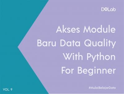 [BARU] Belajar Python dengan Akses Module Baru Data Quality With Python For Beginner