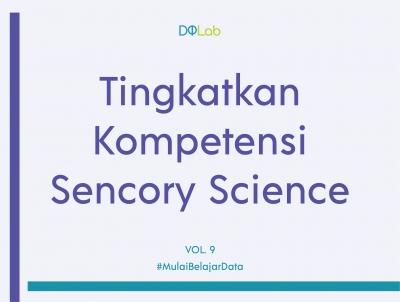 """Belajar Data Science dengan Tetap Produktif Saat Akhir Pekan Bersama DQ Weekend """"Sensory Science"""""""