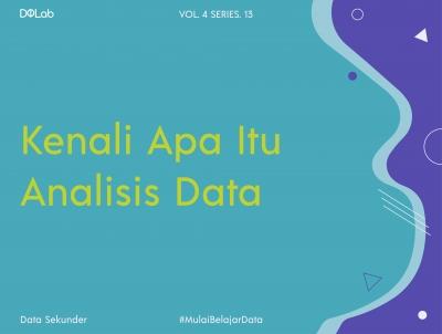 Analisis Data Sekunder adalah Hal Penting, Mengapa? Ini Alasannya