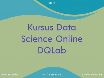 3 Aspek Penting Sebelum Memilih Kursus Data Science Online