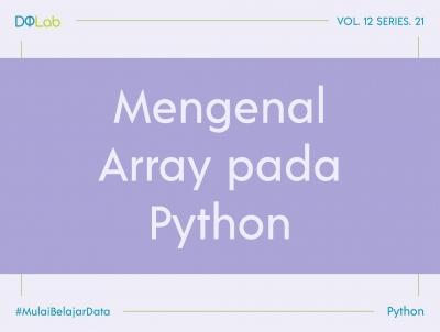 3 Variasi Cara Dalam Membuat Numpy Array Dengan Python