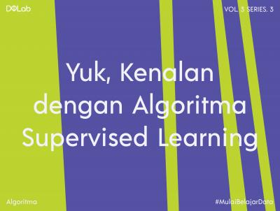 3 Jenis Model Classification di Algoritma Supervised Learning