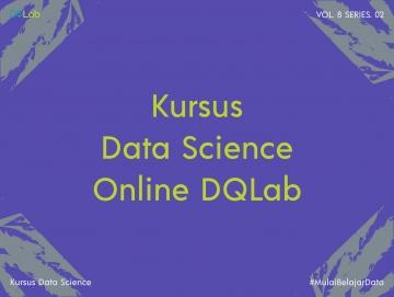 Kursus Data Science Online, Intip Manfaat Belajar Data Science bersama DQLab