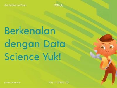 Pahami Data Science dan Konsep Dasar Khusus untuk Pemula