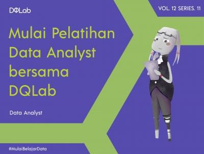 Pelatihan Data Analyst, Ketahui Peran Serta Prospeknya Yuk!