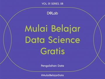 Belajar Data Science GRATIS di DQLab, dan Kembangkan Portfolio Datamu