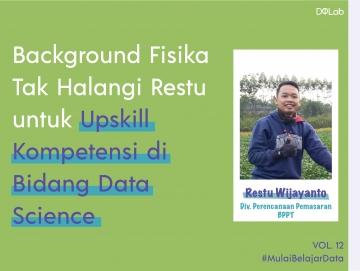 Background Fisika Tak Halangi Restu untuk Upskill Kompetensi di Bidang Data Science