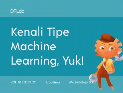 Yuk Kenali Tipe, Aplikasi, dan Contoh Machine Learning!