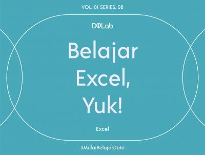 Mari Belajar Excel Mulai dari Sekarang!