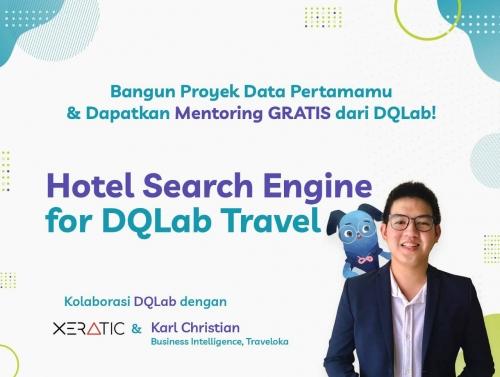 Belajar Dirumah dengan Bangun Proyek Data Pertamamu & Dapatkan Mentoring GRATIS dari DQLab!