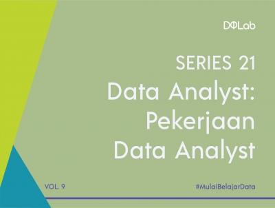 3 Tahap Pengolahan Data yang Dilakukan Jika Kamu Ingin Berkarir Menjadi Data Analyst