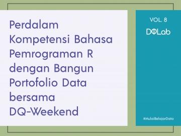 Belajar Data Science dengan Mulai Bangun Portofolio Data bersama DQ Weekend