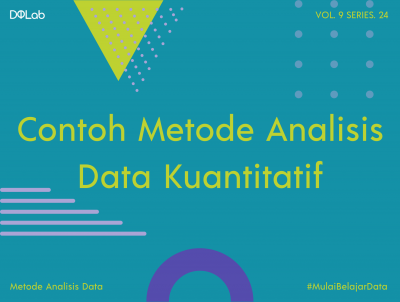 Kenali Contoh Metode Analisis Data Kuantitatif Bagi Penelitian Angka