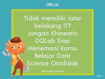 Belajar Data Science Praktis dan Aplikatif secara Otodidak bersama DQLab