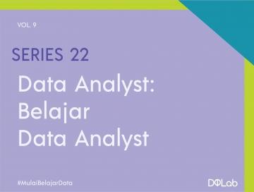 3 Tips Sukses Belajar Data Analyst Tanpa Latar Belakang IT Maupun Statistik
