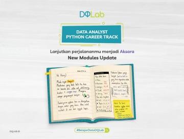 """Belajar Data Science dan Lanjutkan Perjalananmu Menjadi Aksara! Yuk, Akses """"Data Analyst Python Career Track"""" Sekarang!"""