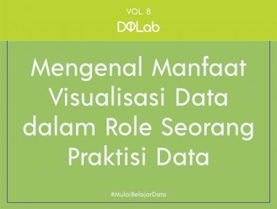 Belajar Data Science : Hasilkan Visualisasi Data dari Insight Pengolahan Data yang Menarik!