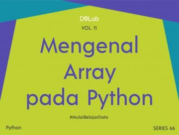 Array Python: Yuk Lakukan Analisis Data Covid di Dunia dan Asean