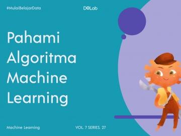 Alasan Data Scientist Perlu Menguasai Machine Learning, Simak Yuk!