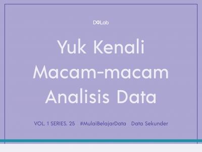 Yuk, Kenali Macam-macam Analisis pada Data!