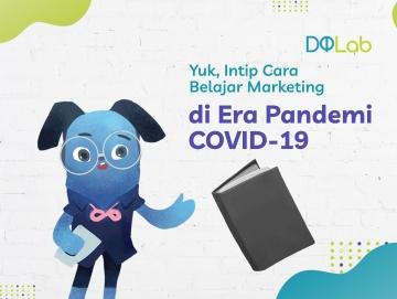 Yuk, Belajar Data Science dan Intip 3 Cara Belajar Marketing yang Efektif di Era Pandemi Covid-19