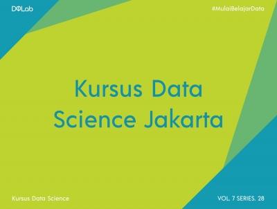 Kursus Data Science Jakarta dengan Kenali 4 Keunggulannya