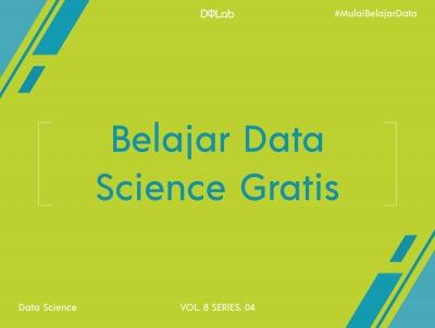Belajar Data Science Gratis: Memilih Kursus Online yang Tepat Untuk Belajar Data Science