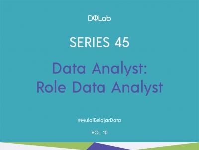 3 Hal Utama yang Perlu Kamu Persiapkan Untuk Mendapatkan Role Sebagai Data Analyst