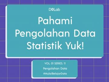 Mengenal Jenis-Jenis Data Dalam Pengolahan Data Statistik