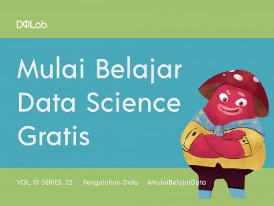 Belajar Data Science Gratis di DQLab, yuk Tunggu Apa Lagi?