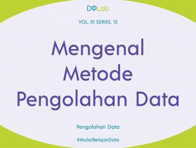 Pahami Metode Pengolahan Data Statistik Sesuai Dengan Permasalahan Yang Ingin Diselesaikan
