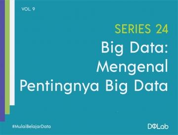 Apa itu Big Data? Mengenal Definisi, Peluang Baru yang Lahir, dan Tantangan Big Data